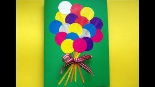 Шарики. Аппликация из цветной бумаги. Открытка маме на день рождения. Поделки своими руками.